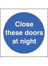 Close these Doors At Night