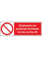Employees Are forbidden to Ride on Lift