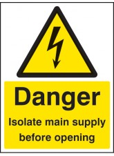 Danger Isolate Main Supply Before Opening