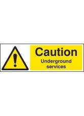 Caution Underground Services