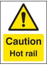 Caution Hot Rail