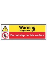 Danger Fragile Roof Light, Do Not Step on this Surface