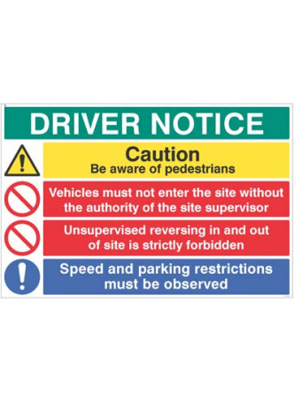 Driver notice Be aware of pedestrians - Unsupervised reversing forbidden…