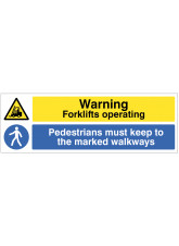 Warning - Forklifts Operating / Pedestrians must keep to marked walkways