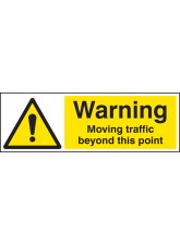 Warning Moving Traffic Beyond this Point