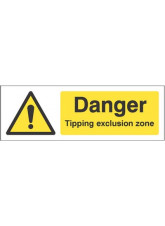 Danger Tipping exclusion zone