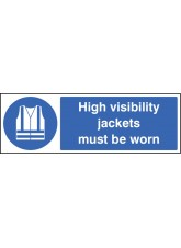 High Visibility Jackets Must Be Worn