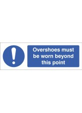 Overshoes Must Be Worn Beyond this Point