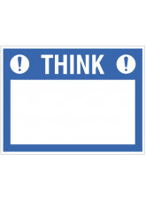 Think (write your message), 450x600mm rigid PVC with wipe clean over laminate