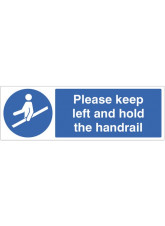Please keep left and hold the handrail