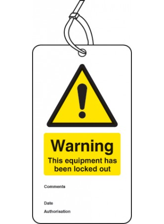 Warning Equipment Is Locked Out - Double Sided Safety  Tag (Pack of 10)