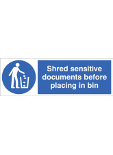 Shred sensitive documents