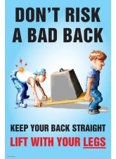 Don't Risk a Bad Back Poster