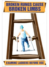 Broken Rungs Cause Broken Limbs Poster