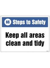 6S Steps to Safety, Keep all areas clean and tidy