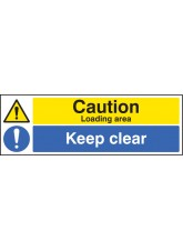 Caution Loading Area Keep Clear