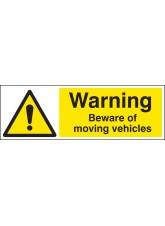 Warning Beware of Moving Vehicles