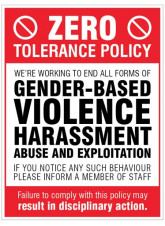 Zero tolerance policy - gender based violence, harassment, abuse & exploitation